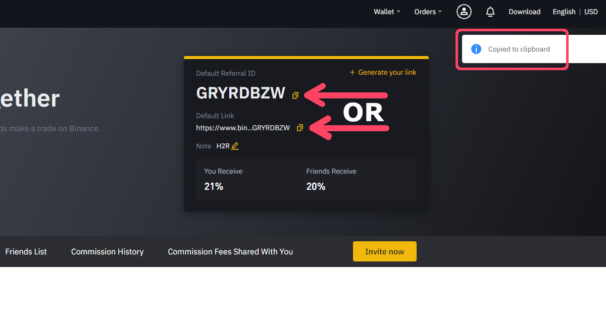 Step 6 of 6, the final step for creating your own Binance referral ID code and link, you can now copy the link and/or code that is displayed on your referral dashboard with anyone you like, anyone who uses it will obtain a lifetime trading discount kickback bonus to Binance.