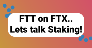 Save with FTT staking.